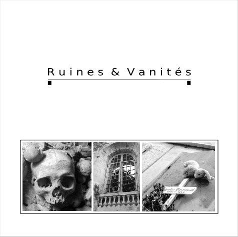 """v/a """"Ruines & Vanités"""""""