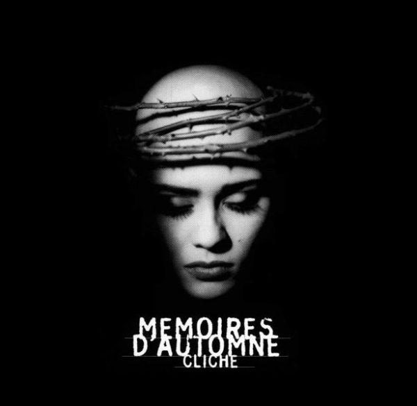 """Mémoires D'Automne """"Cliché"""""""