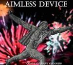 "Aimless Device ""Coats Of Many Colours"""
