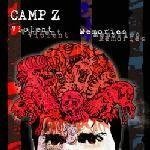 "Camp Z ""Violent Memories"""