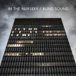 "In The Nursery ""Blind Sound"""