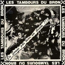 """Tambours Du Bronx, Les """"Ca Sonne Pas Beau, Un Bidon ?!?"""""""