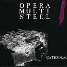 "Opera Multi Steel ""Cathédrale"""