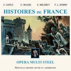 "Opera Multi Steel ""Histoires De France"""