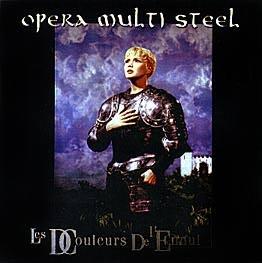 "Opera Multi Steel ""Les DCouleurs De L'Ennui"""