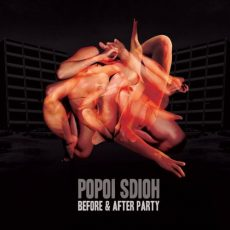 "Popoï Sdioh ""Before And After Party"""