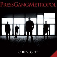 "Press Gang Metropol ""Checkpoint"""