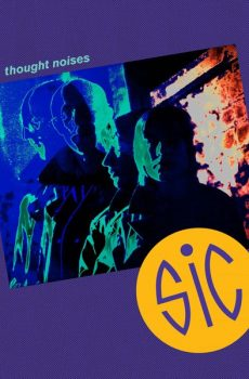 """Sic """"Thought Noises"""""""