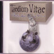 """Taedium Vitae """"Tanz Und Schrei"""""""
