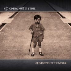 "Opera Multi Steel ""Apparences De L'Invisible"""