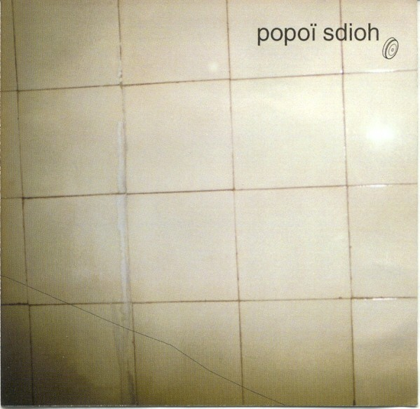"Popoï Sdioh ""Popoï Sdioh"""