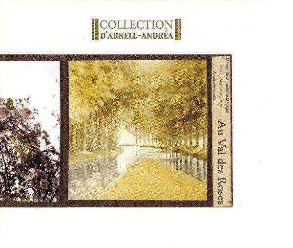"Collection D'Arnell-Andrea ""Au Val Des Roses"""