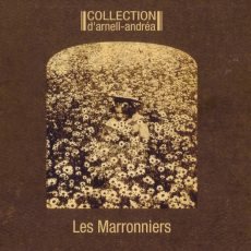 "Collection D'Arnell-Andrea ""Les Marronniers"""