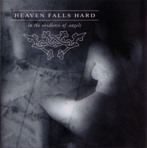 """Heaven Falls Hard """"In The Obedience Of Angels"""""""