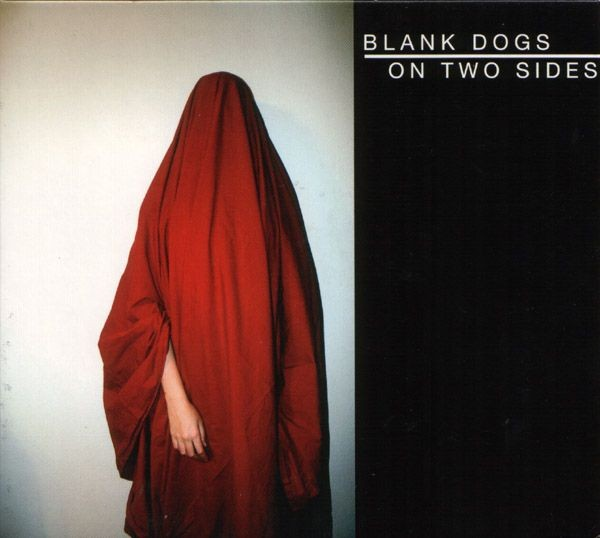 "Blank Dogs ""On Two Sides"""