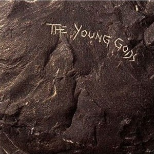 """Young Gods, The """"The Young Gods"""""""