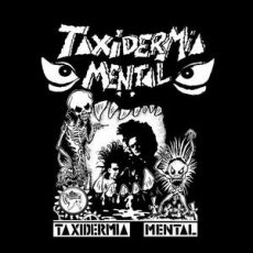 "Taxidermia Mental ""s/t"""