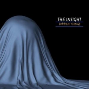 "Insight, The ""Hidden Things"""