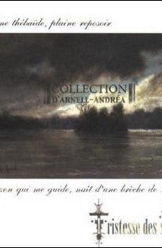 "Collection D'Arnell-Andrea ""Tristesse Des Mânes"""