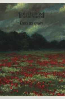 """Collection D'Arnell-Andrea """"Cirses Des Champs"""""""
