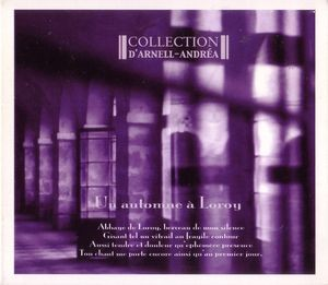 """Collection D'Arnell-Andrea """"Un Automne A Loroy"""""""