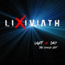 "Lixiviath ""Light Of Day - The Singles Edit"""