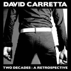 "David Carretta ""Two Decades: A Retrospective"""