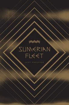 "Sumerian Fleet ""Just Pressure"""
