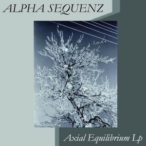 "Alpha Sequenz ""Axial Equilibrium"""